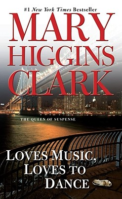 Loves Music, Loves to Dance, Clark, Mary Higgins