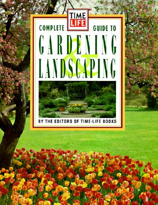Image for Time Life Books Complete Guide to Gardening and Landscaping