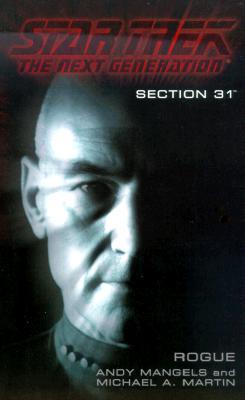 Section 31:  Rogue (Star Trek The Next Generation), ANDY MANGELS, MICHAEL A. MARTIN
