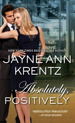 Absolutely, Positively, Krentz, Jayne Ann