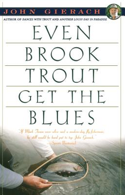 Image for Even Brook Trout Get The Blues