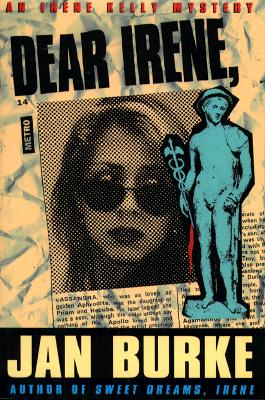 DEAR IRENE,  An Irene kelly Novel, Burke, Jan