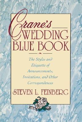 Image for Crane's Wedding Blue Book: The Styles and Etiquette of Announcements, Invitations and Other Correspondences