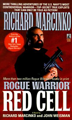 Rogue Warrior II: Red Cell, RICHARD MARCINKO, JOHN WEISMAN