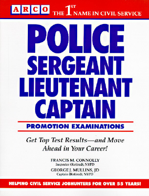 Arco Police Sergeant, Lieutenant, Captain Promotion Exams, Francis Connolly, George J. Mullins