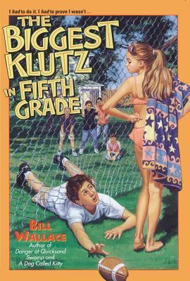 Biggest Klutz in Fifth Grade, BILL WALLACE