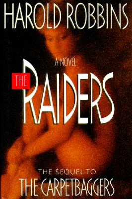 The Raiders, Harold Robbins