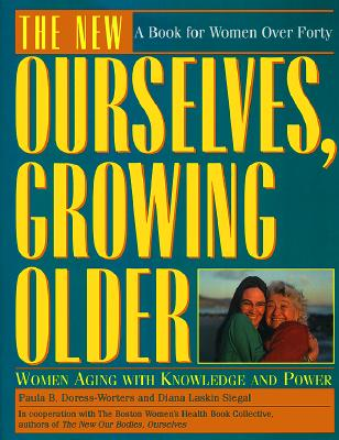 Image for The New Ourselves, Growing Older