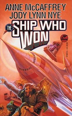 The Ship Who Won, McCaffrey, Anne; Nye, Jody Lynn