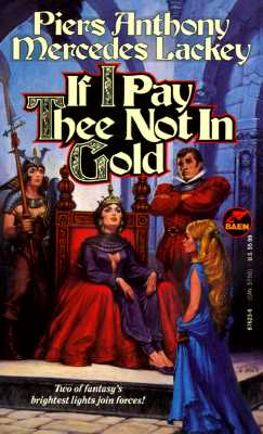 Image for If I Pay Thee Not In Gold