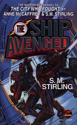 The Ship Avenged (Brainship), S.M. Stirling