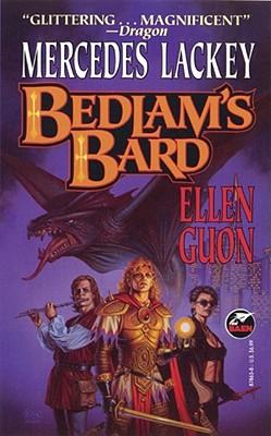 Bedlam's Bard (Bedlam Bard Omnibus, Books 1 & 2), Mercedes Lackey, Ellen Guon