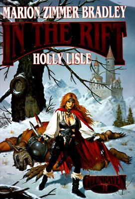 In the Rift, Bradley, Marion Zimmer & Holly Lisle