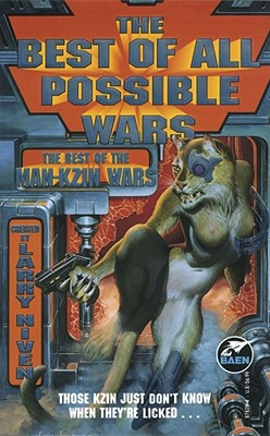 The Best of All Possible Wars, Larry Niven