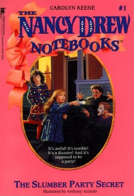 "The Slumber Party Secret (Nancy Drew Notebooks #1), ""Keene, Carolyn"""