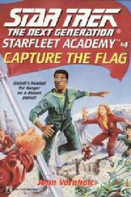 Image for Capture the Flag: A NOVEL (Star Trek the Next Generation)