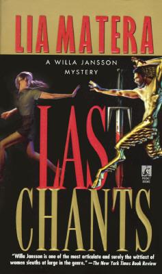 Last Chants (Willa Jansson Mystery), Matera, Lia