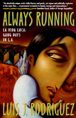 Image for Always Running La Vida Loca: Gang Days in L.A.