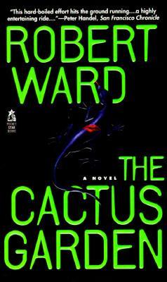 The CACTUS GARDEN, Ward, Robert