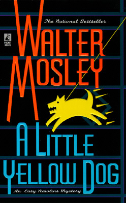 Image for A Little Yellow Dog: An Easy Rawlins Mystery