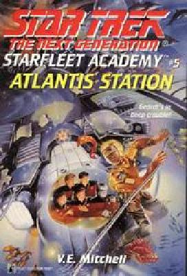 Image for Atlantis Station (Star Trek: the Next Generation: Starfleet Academy)