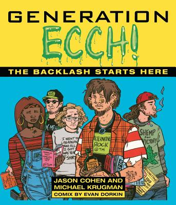 Image for Generation Ecch!: The Backlash Starts Here