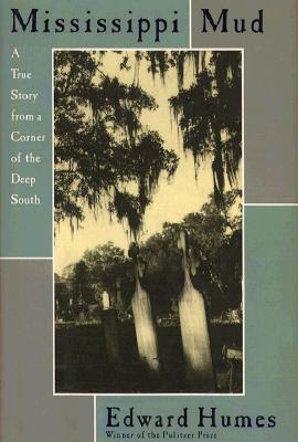 Image for Mississippi Mud: A True Story from a Corner of the Deep South