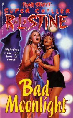 Image for Bad Moonlight (Fear Street Super Chiller)