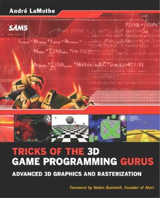Image for Tricks of the 3D Game Programming Gurus-Advanced 3D Graphics and Rasterization (Other Sams)