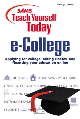 Image for Sams Teach Yourself e-College Today (Teach Yourself -- Today)