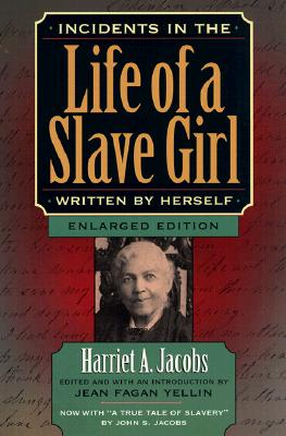 Image for Incidents in the Life of a Slave Girl Written by Herself