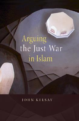 Image for Arguing the Just War in Islam