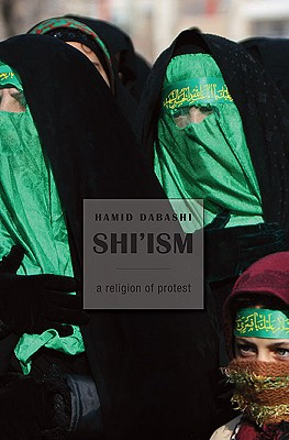 Image for Shi'ism: A Religion of Protest