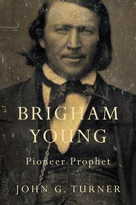 Image for Brigham Young: Pioneer Prophet