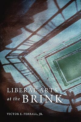 Image for Liberal Arts at the Brink
