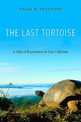 Image for Last Tortoise: A Tale of Extinction in Our Lifetime, The
