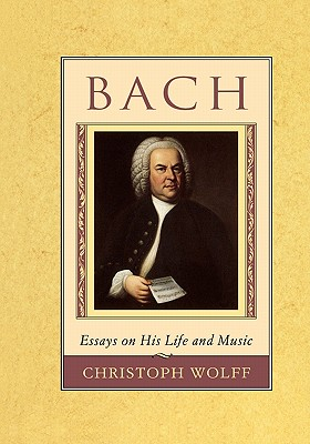 Image for Bach: Essays on His Life and Music