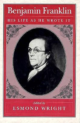 Image for Benjamin Franklin: His Life as He Wrote It