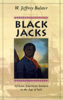 Image for Black Jacks: African American Seamen in the Age of Sail