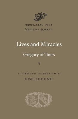 Lives and Miracles (Dumbarton Oaks Medieval Library), Gregory of Tours