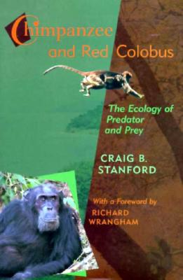 Image for Chimpanzee and Red Colobus: The Ecology of Predator and Prey