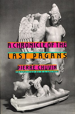 A Chronicle of the Last Pagans