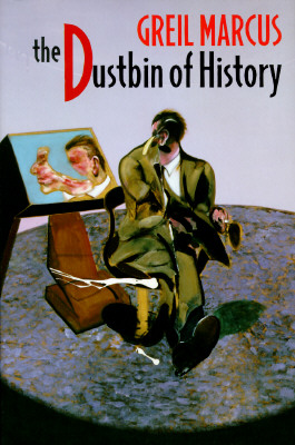 Image for Dustbin of History, The