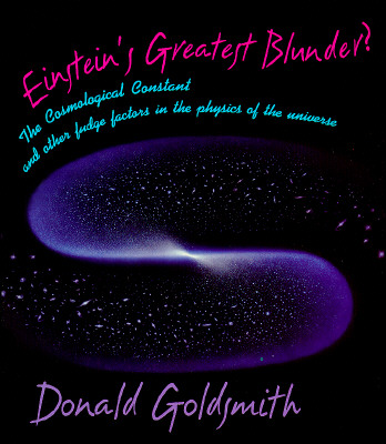 Einstein?s Greatest Blunder?: The Cosmological Constant and Other Fudge Factors in the Physics of the Universe, Goldsmith, Donald