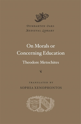 Image for On Morals or Concerning Education (Dumbarton Oaks Medieval Library)