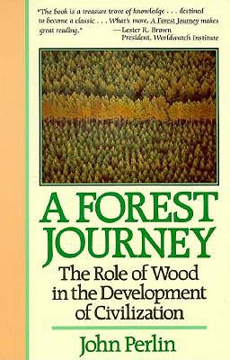 Image for A Forest Journey: The Role of Wood in the Development of Civilization