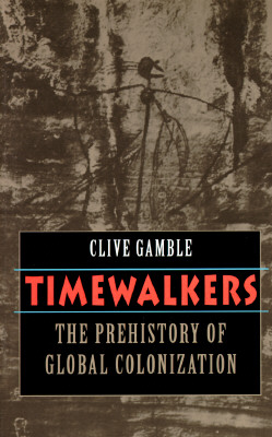 Image for Timewalkers: The Prehistory of Global Colonization