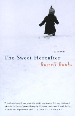 Sweet Hereafter, Russell Banks