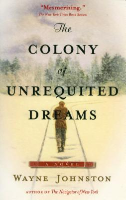 Image for The Colony Of Unrequited Dreams