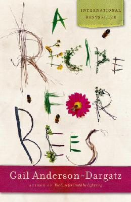 A Recipe for Bees, Anderson-Dargatz, Gail